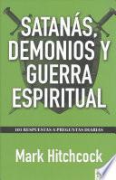Satanás, Demonios y Guerra Espiritual