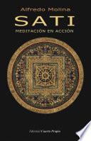 SATI, meditación en acción