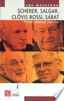 Scherer, Salgar, Clóvis Rossi, Sábat. Premio Homenaje CEMEX-FNPI.