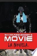 Schwarzenegger ́s Movie