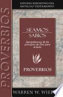 Seamos Sabio: Proverbios