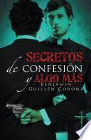 Secretos de confesión y algo más