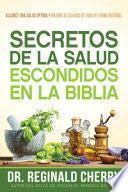 Secretos de la salud escondidos en la Biblia / Hidden Bible Health Secrets