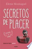 Secretos de Placer. 3 (Serie: Volveras a Sonar)
