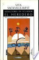 Seductores en Ecuador, El Heredero