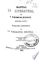 Segunda parte. Resumen histórico de la literatura española (412 ; 525 ; 337 p.)