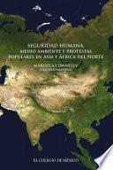 Seguridad humana, medio ambiente y protestas populares en Asia y África del Norte