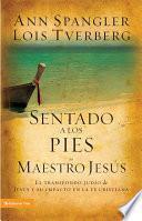 Sentado a los pies del maestro Jesús