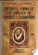 Sentido y forma de Los trabajos de Persiles y Sigismunda.