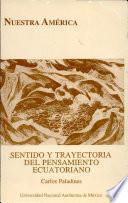 Sentido y trayectoria del pensamiento ecuatoriano