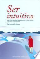 Ser intuitivo