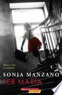 Ser María: Amor y caos en el Bronx (Becoming Maria)