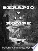 Serapio y el Rompe