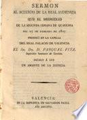 Sermon al acuerdo de la Real Audiencia que el miércoles...dia 25 de Febrero de 1807...