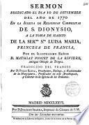 Sermón predicado el dia 10 de Set. de 1770 en las Carmelitas de S. Dionis a la toma de hábito de la Serma. Sra Luisa Maria... por el Ilmo. Sr. D. Mathias Poncet de la Riviere