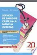 Servicio de Salud de Castilla - La Mancha (SESCAM). Temario y Test Común