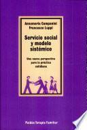Servicio social y modelo sistémico