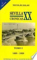 Sevilla, crónicas del siglo XX