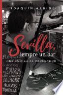 Sevilla, siempre un bar