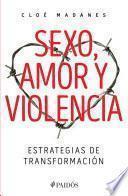 Sexo, amor y violencia (Edición mexicana)