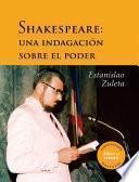 Shakespeare: una indagación sobre el poder