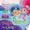 Shimmer & Shine - Ballet en el jardin