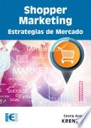Shopper Marketing Estrategias de Mercado