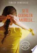 Si te quedas en Morella...