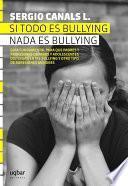 Si todo es bullying, nada es bullying