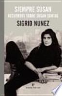 Siempre Susan : recuerdos sobre Susan Sontag