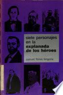 Siete personajes en la Explanada de los Héroes