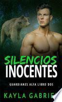 Silencios inocentes