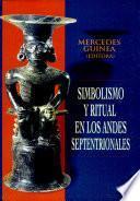 Simbolismo y ritual en los Andes septentrionales