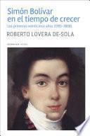 Simón Bolívar en el tiempo de crecer