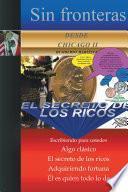 Sin Fronteras Desde Chicago Ii - El Secreto De Los Ricos