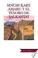 Sinchi Kary: Amaru Y El Tesoro De Salkantay