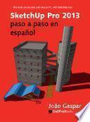 SketchUp Pro 2013 paso a paso en español