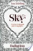 Sky / Finding Sky