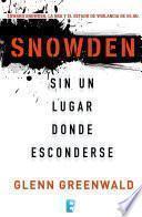 Snowden. Sin un lugar donde esconderse