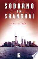 Soborno en Shanghái