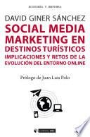 Social Media Marketing en destinos turísticos