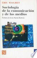 Sociología de la comunicación y de los medios