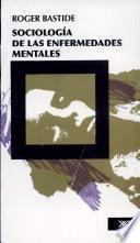 Sociología de las enfermedades mentales