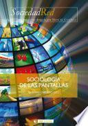 Sociología de las pantallas