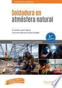 Soldadura en atmósfera natural 2.ª edición 2019
