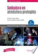 Soldadura en atmósfera protegida 2.ª edición 2019