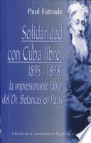 Solidaridad con Cuba libre, 1895-1898