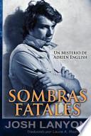 Sombras Fatales