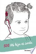 SOS Mi hija es sorda