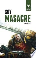 Soy Masacre no 01/10